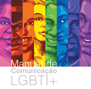 Manual de Comunicação LGBTI+ para um jornalismo sem preconceitos