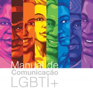 Manual de Comunicação LGBTI+ para um jornalismo sem preconceitos